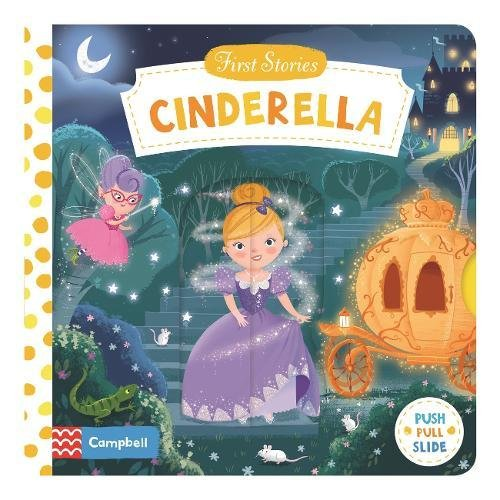 First Stories: Cinderella a fairy tale