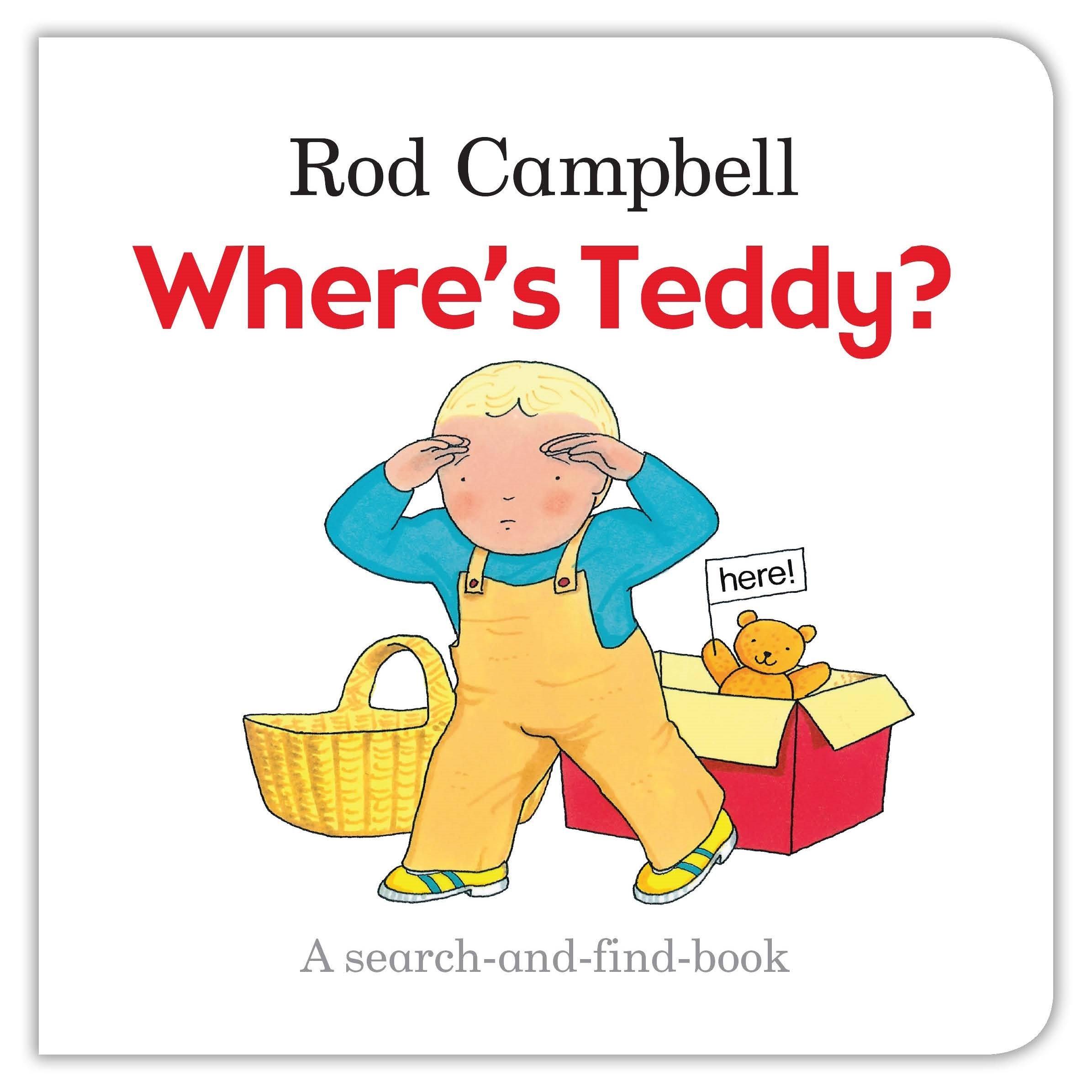 Where's Teddy? my own dear brother