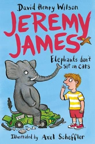 Jeremy James: Elephants Don't Sit on Cars patterson james i funny