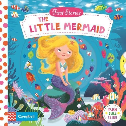 First Stories: The Little Mermaid the little prince and other stories