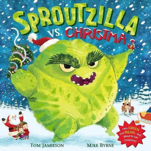 Sproutzilla vs. Christmas the funniest christmas joke book ever