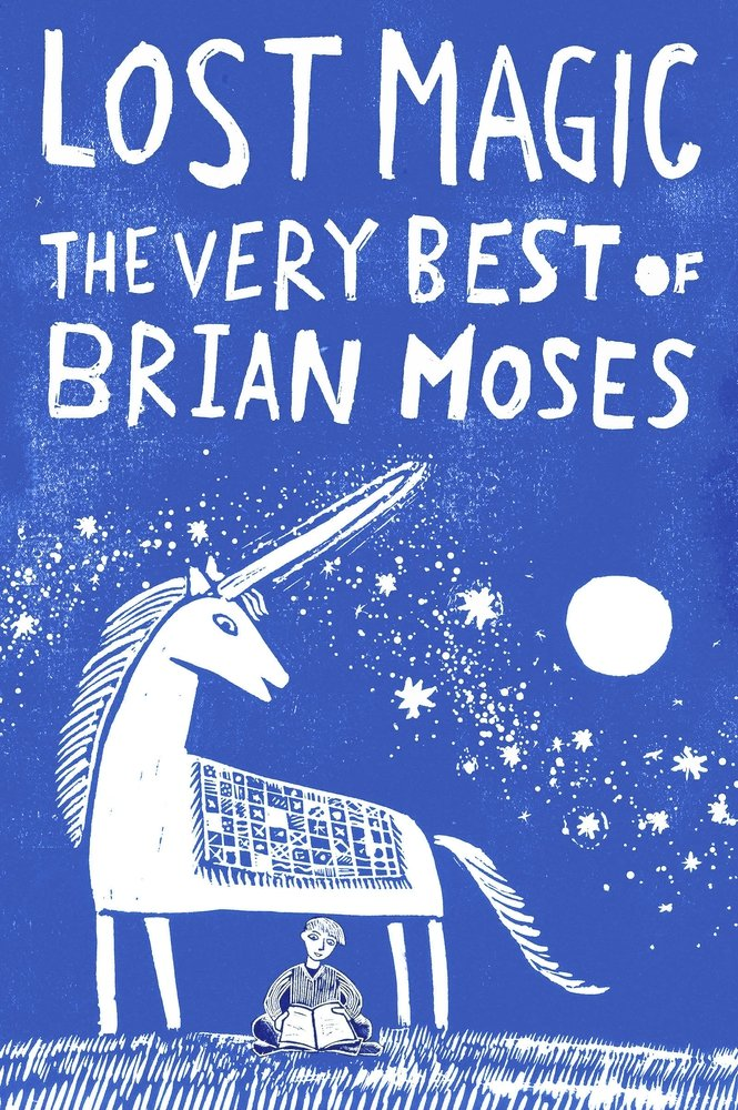 Lost Magic: The Very Best of Brian Moses the best exotic marigold hotel