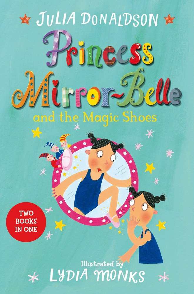 Princess Mirror-Belle and the Magic Shoes (Bind Up 2) the mirror test