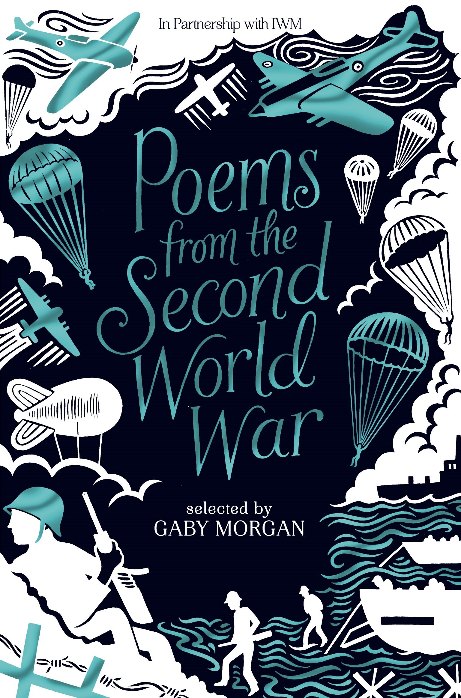 Poems from the Second World War how historians work retelling the past from the civil war to the wider world