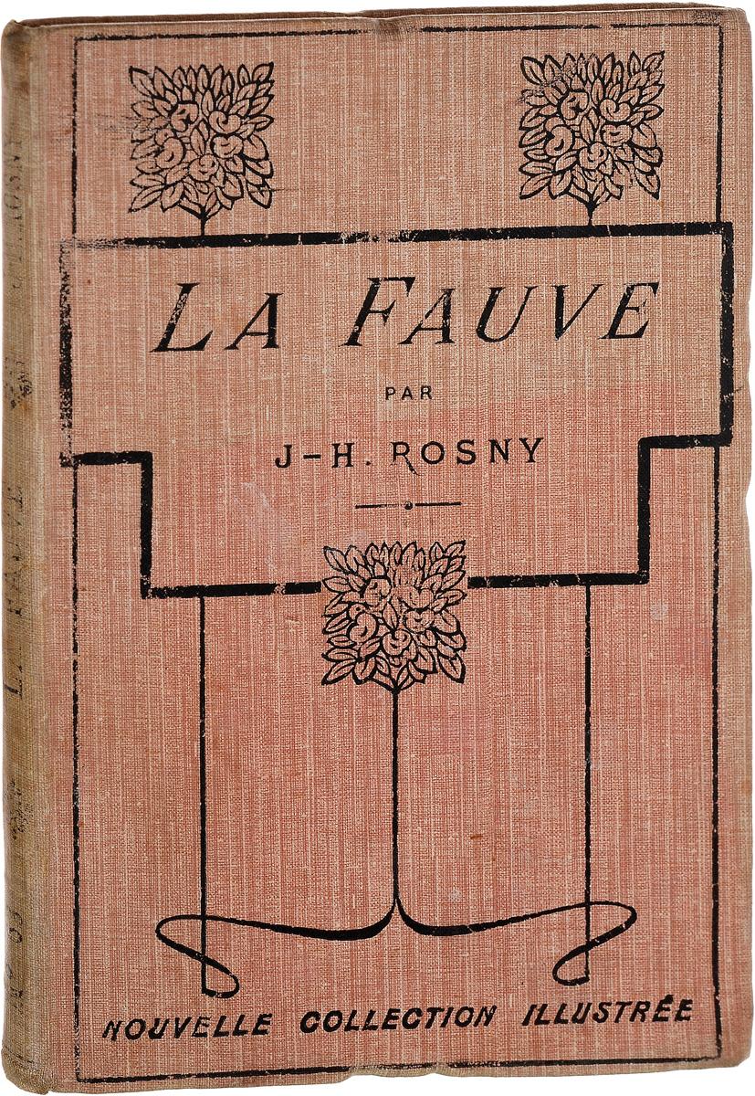 La Fauve жозеф анри рони старший вамирэх человек каменного века