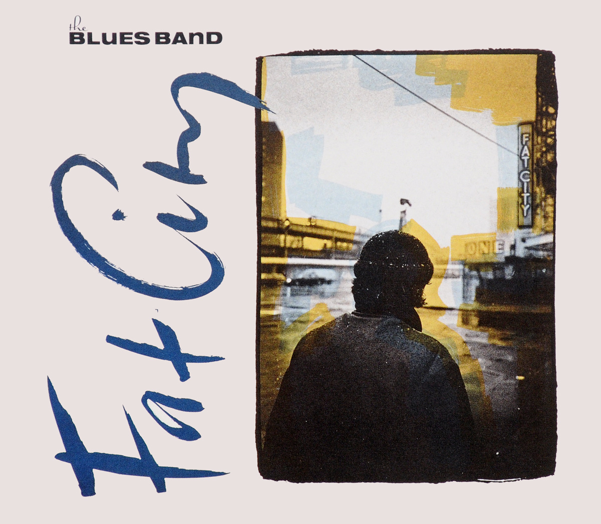 Blues Band Blues Band. Fat City гэри мур the midnight blues band gary moore