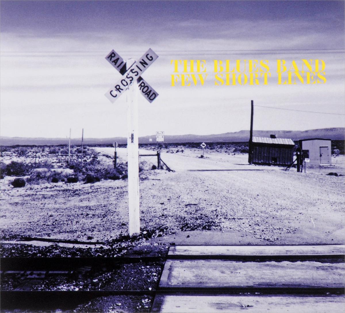 Blues Band,Майк Санчес,Линда Льюис,Джонни Саузсайд,Эл Купер,Мэгги Белл,Пит Вингфилд Blues Band. Few Short Lines blues band the blues band wire less