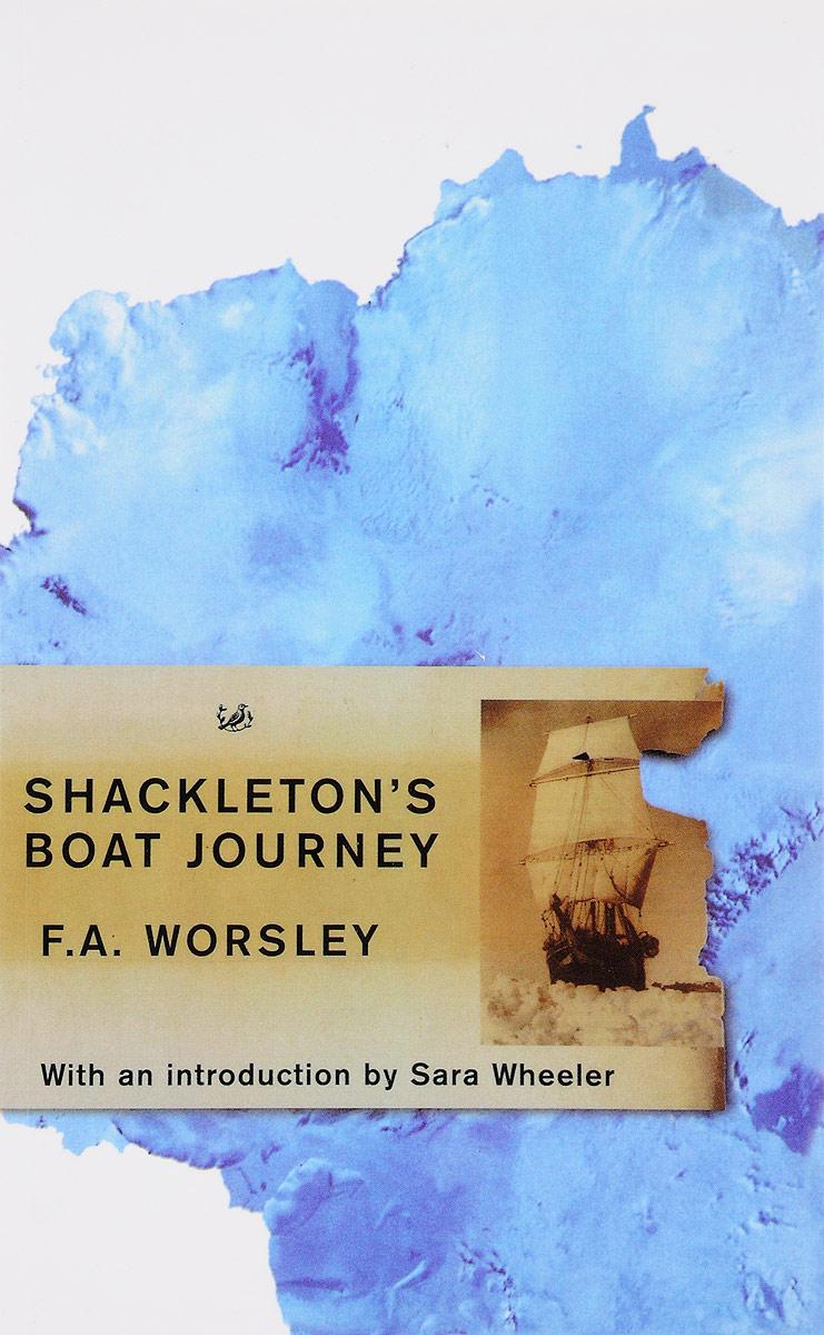 Shackleton's Boat Journey morais r the hundred foot journey