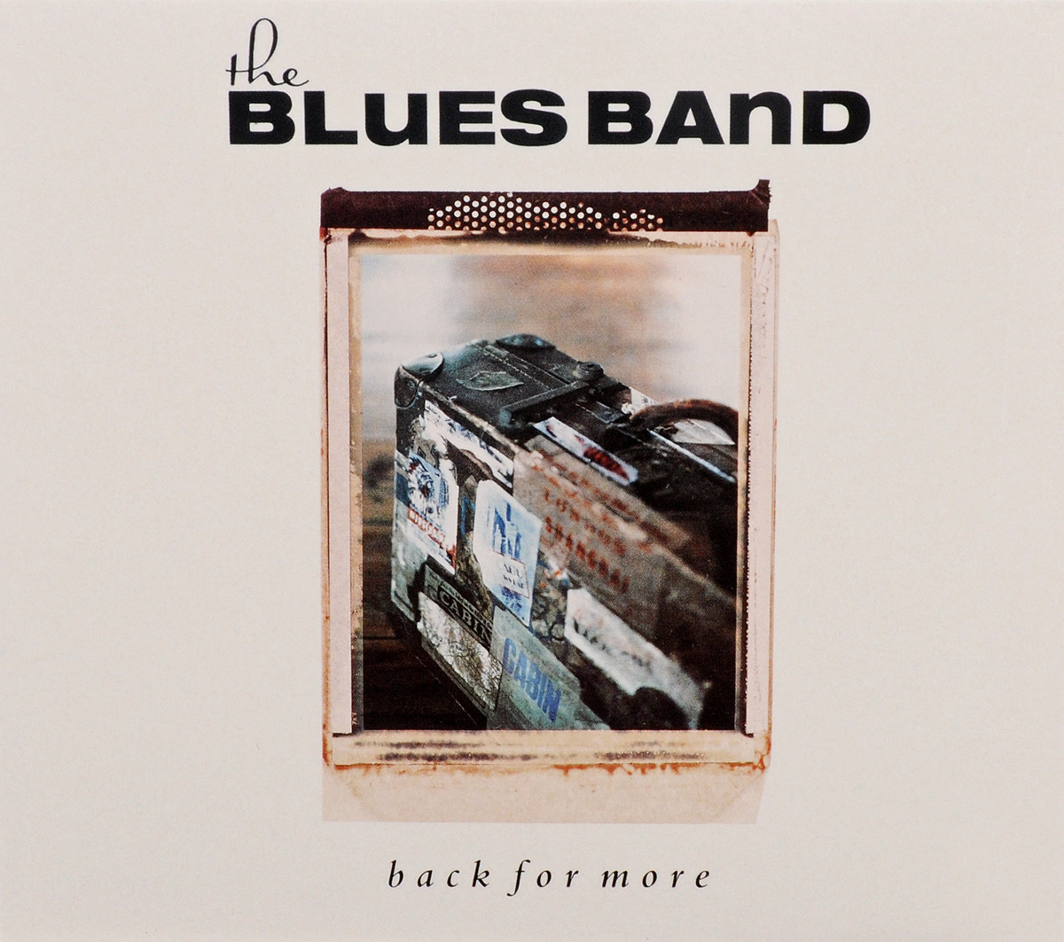 Blues Band The Blues Band. Back For More charley musselwhite blues band charley musselwhite blues band stone blues