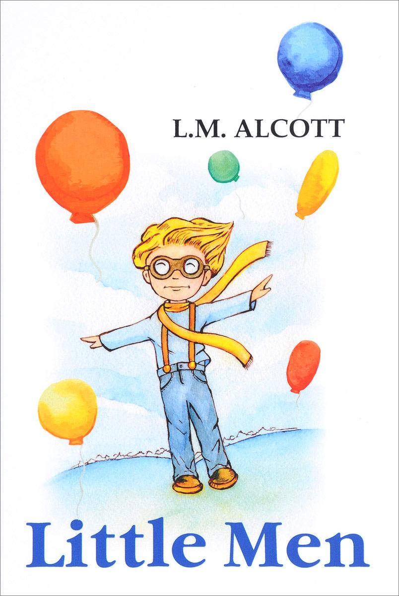 L. M. Alcott Little Men маленькие женщины хорошие жены