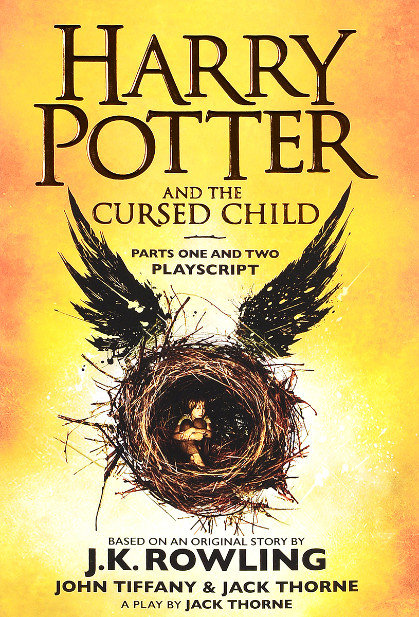 Harry Potter and the Cursed Child: Parts One and Two.