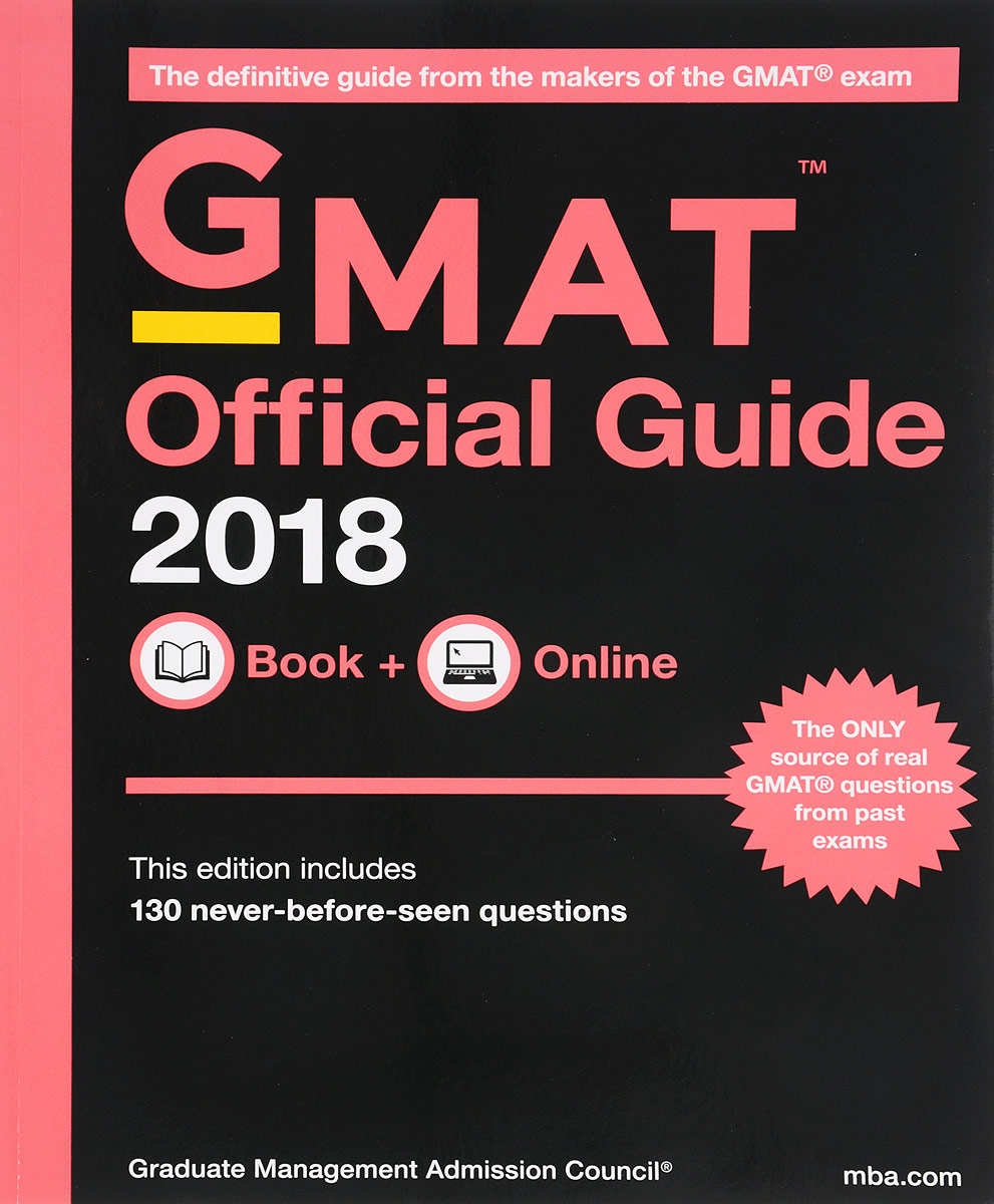 GMAT Official Guide 2018 (+ Online Code) It contains over 900 real GMAT questions from past exams, including...