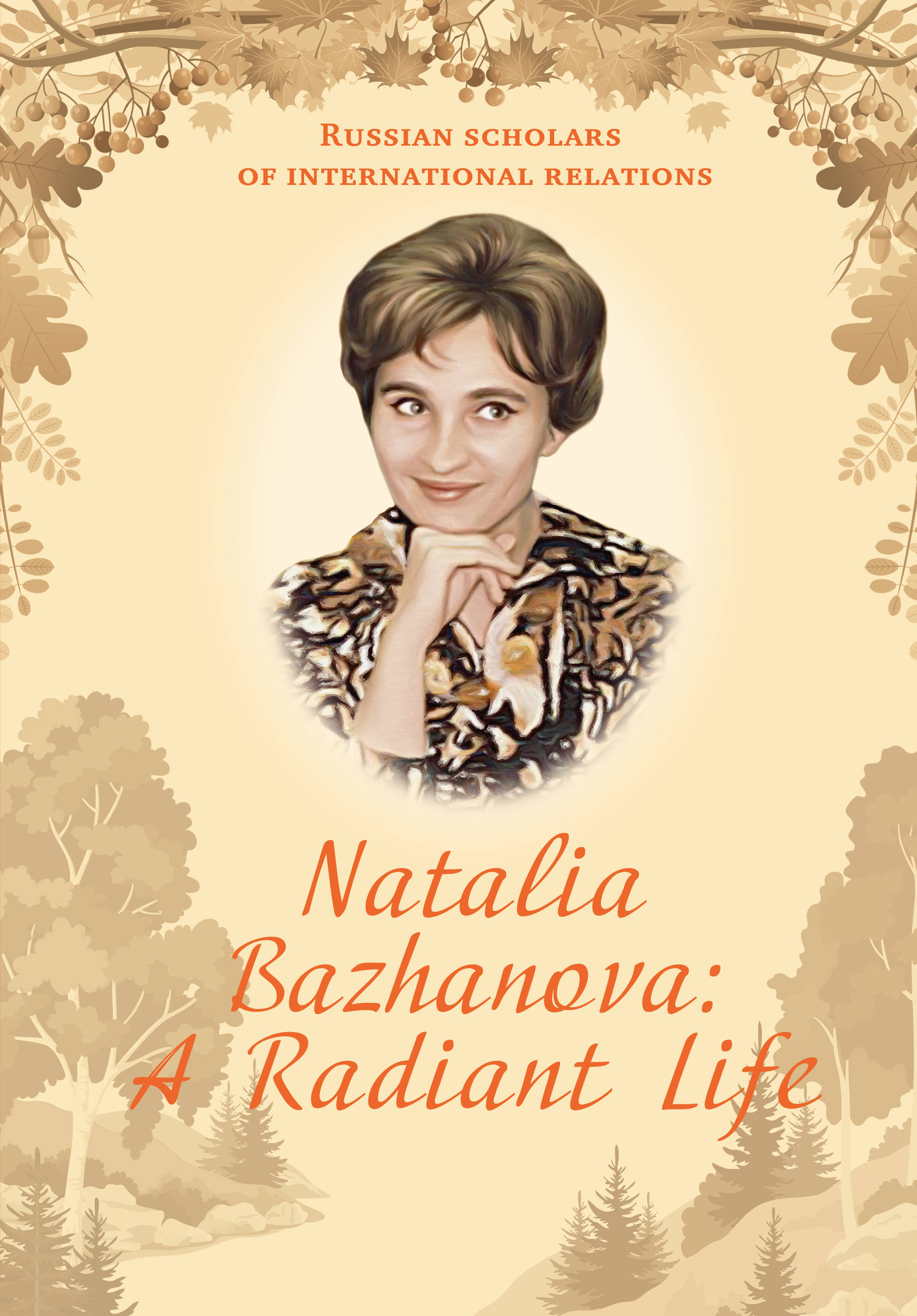 Natalia Bazhanova: A Radiant Life a v kneese handbook of natural resource and energy economics 1