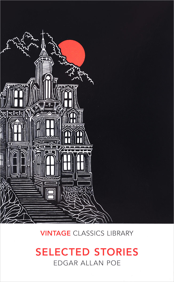 Selected Stories 18 best stories by edgar allan poe