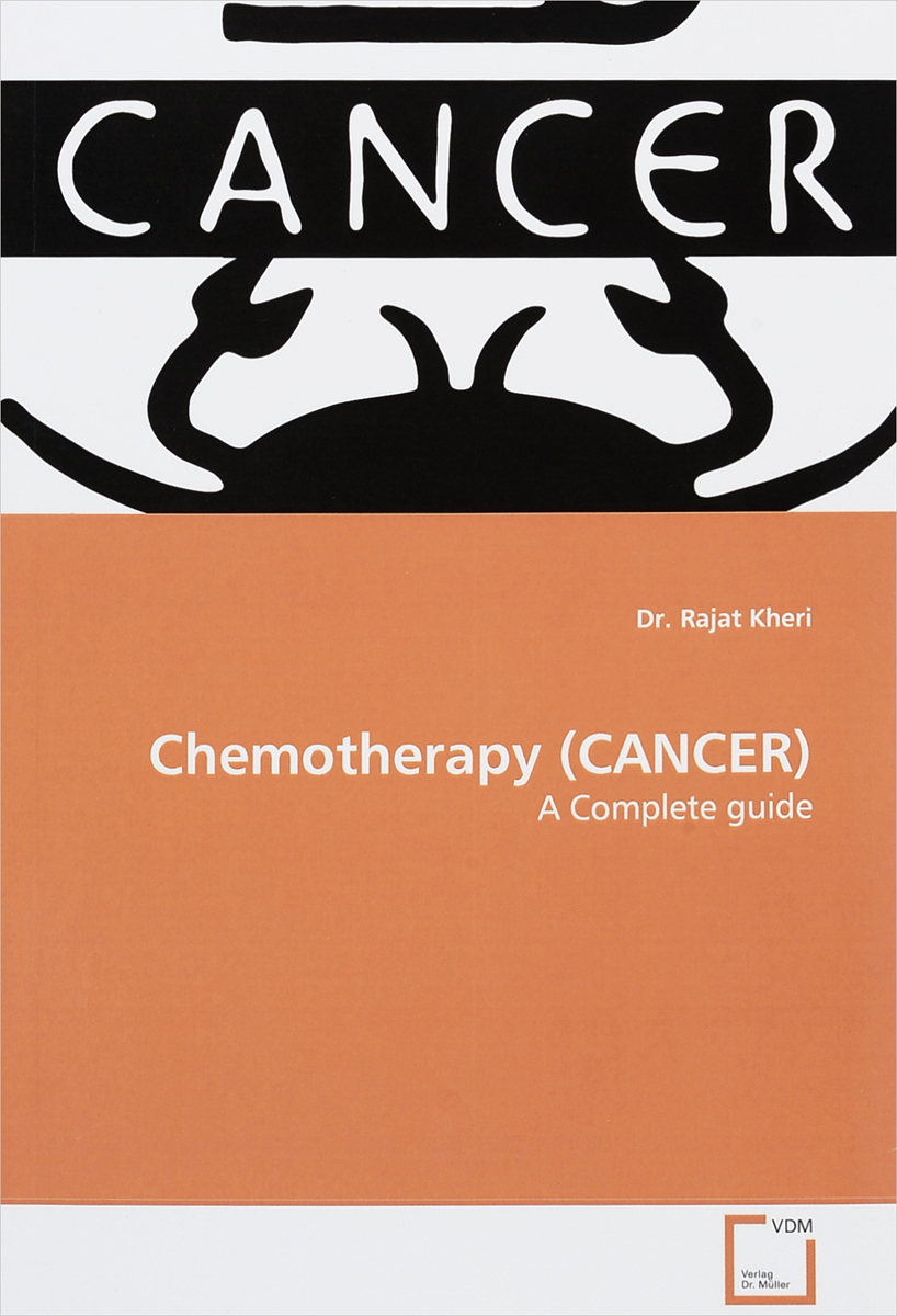 Chemotherapy (CANCER): A Complete Guide a physician s guide to pain and symptom management in cancer patients 2e