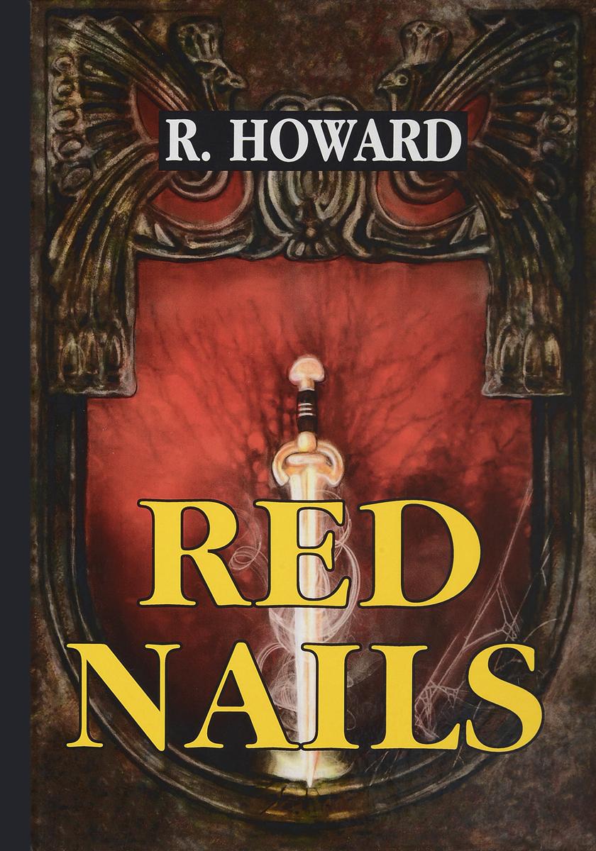 R. Howard Red Nails / Гвозди с красными шляпками цена
