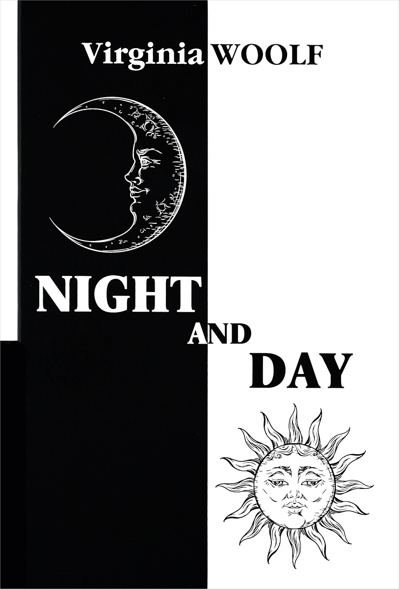 Virginia Woolf Night and Day / Ночь и день narrative and visual arts in virginia woolf s london writings