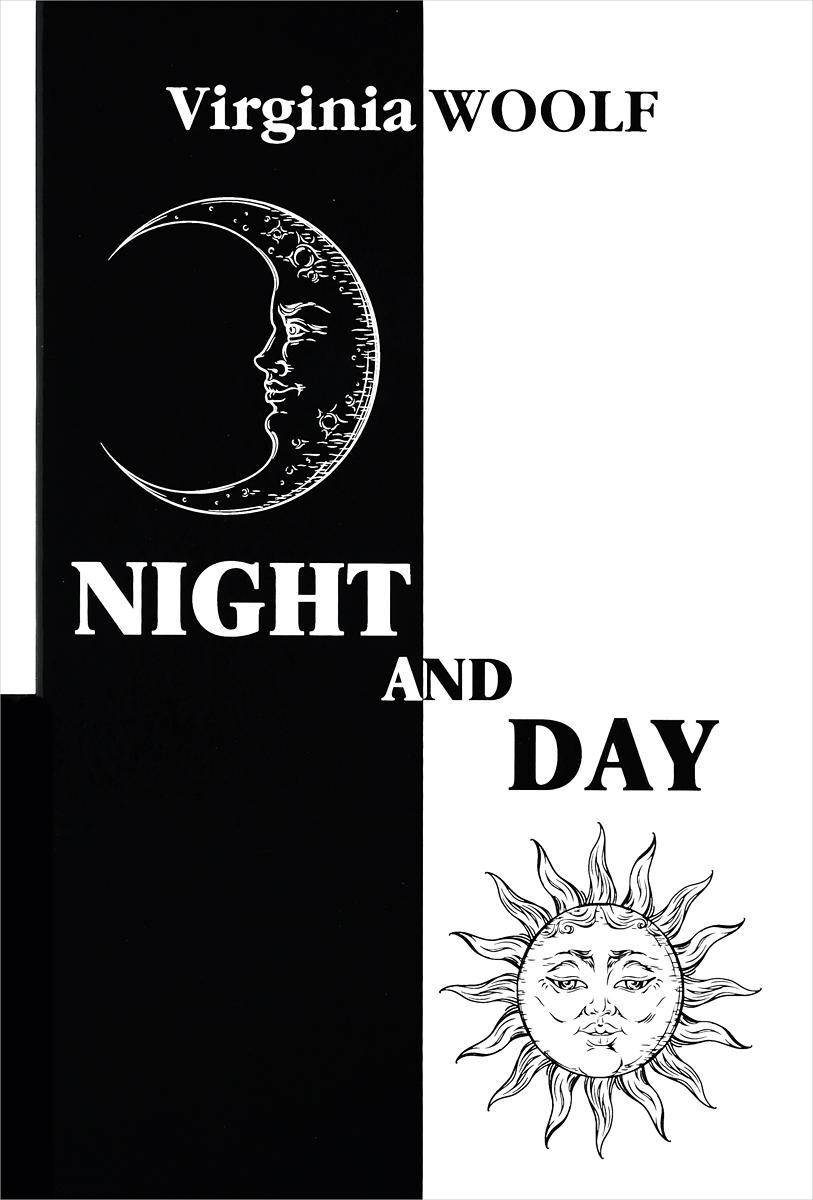 Virginia Woolf Night and Day / Ночь и день virginia woolf the years