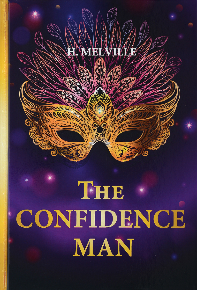 H. Melville The Confidence Man / Искуситель melville h the confidence man