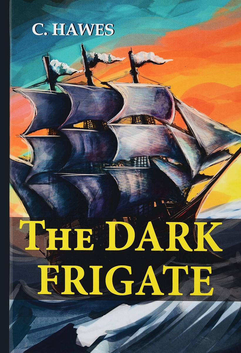 The Dark Frigate / Темный фрегат