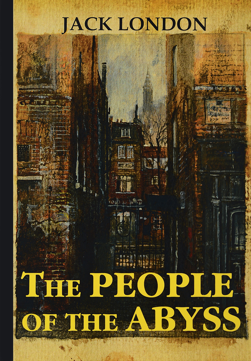 Jack London The People of the Abyss jack london hearts of three