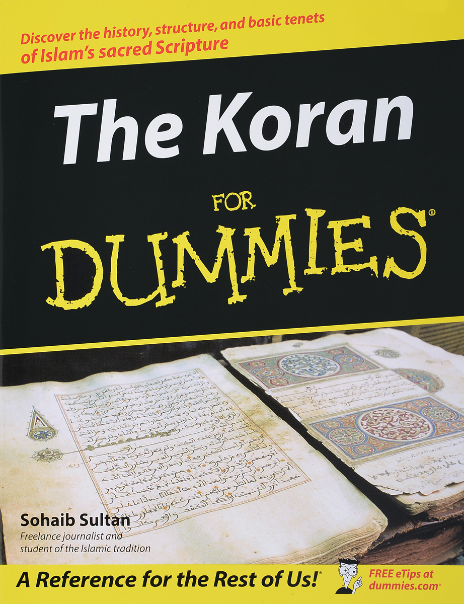 The Koran For Dummies® ken cook access 2013 for dummies