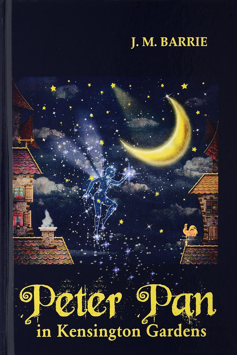 J. M. Barrie Peter Pan in Kensington Gardens / Питер Пэн в Кенсингтонском саду цена