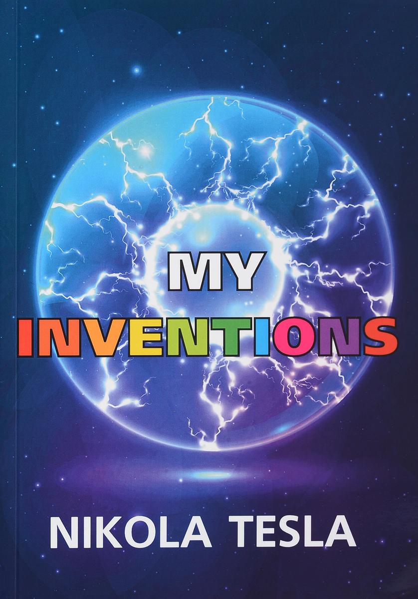 Nikola Tesla My Inventions / Мои изобретения nikola tesla collector bobblehead