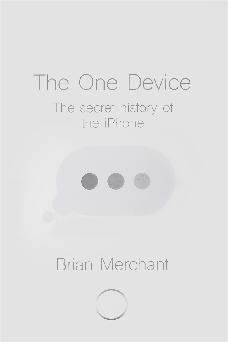 The One Device: The Secret History of the iPhone shakespeare w the merchant of venice книга для чтения