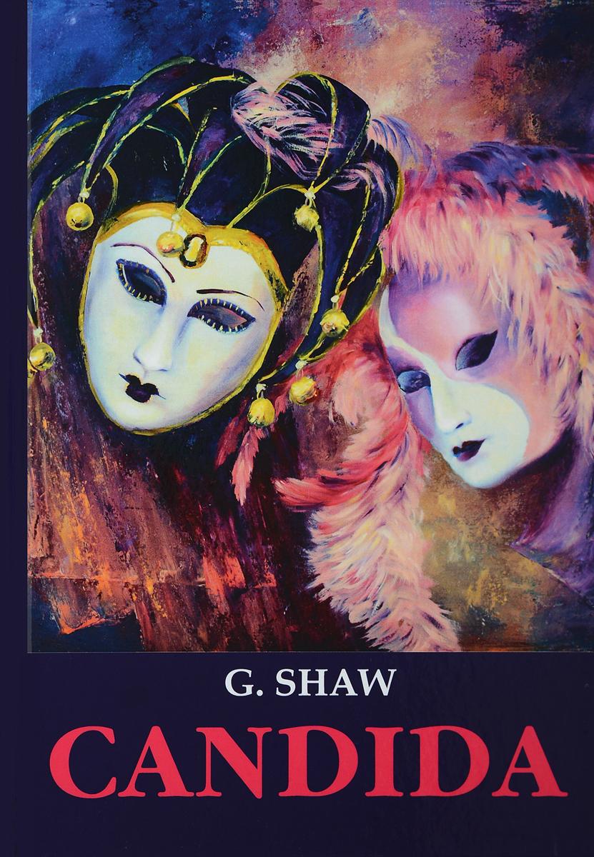 G. Shaw Candida ISBN: 978-5-521-05737-5 shaw g candida