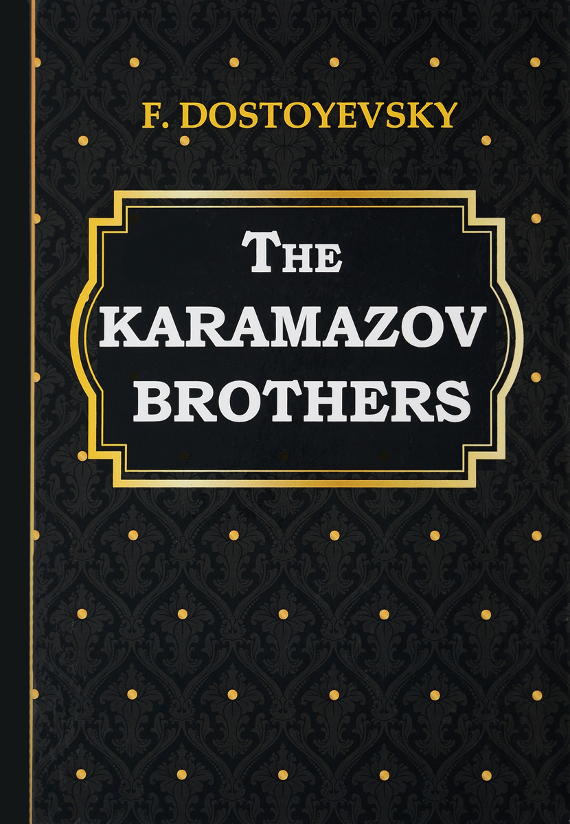 F. Dostoyevsky The Karamazov Brothers the flying beaver brothers and the hot air baboons