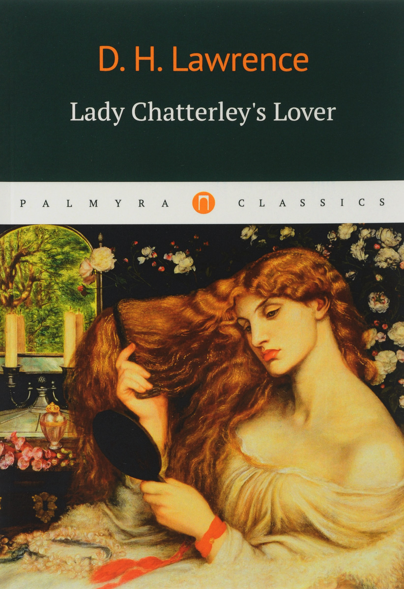 D. H. Lawrence Lady Chatterleys Lover the working class foodies cookbook