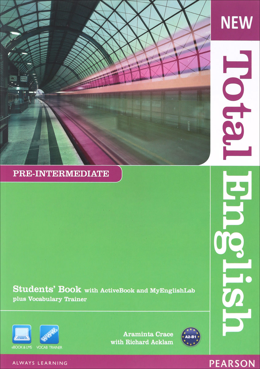 New Total English: Pre-Intermediate: Students' Book with Active Book and Mylab Pack (+ CD) clare a new total english intermediate workbook with key cd