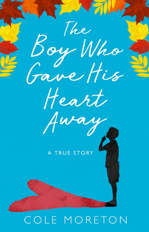 The Boy Who Gave His Heart Away the extraordinary journey of the fakir who got
