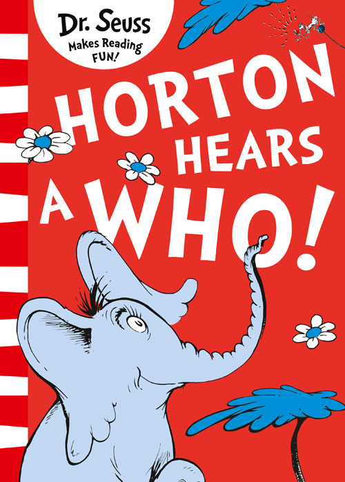Horton Hears A Who! a cat a hat and a piece of string