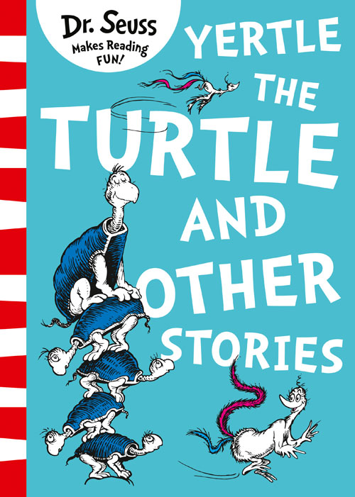 Yertle the Turtle and Other Stories the lorax