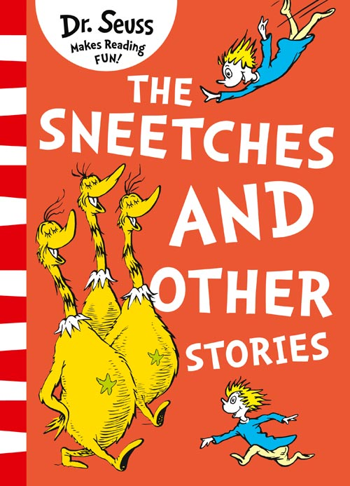 The Sneetches and Other Stories father and son of the complete collection of sound books classics children s comics best selling books