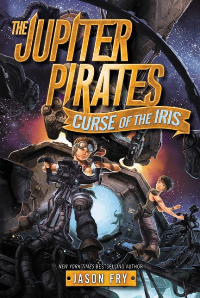 The Jupiter Pirates #2: Curse of the Iris treasure hunters quest for the city of gold