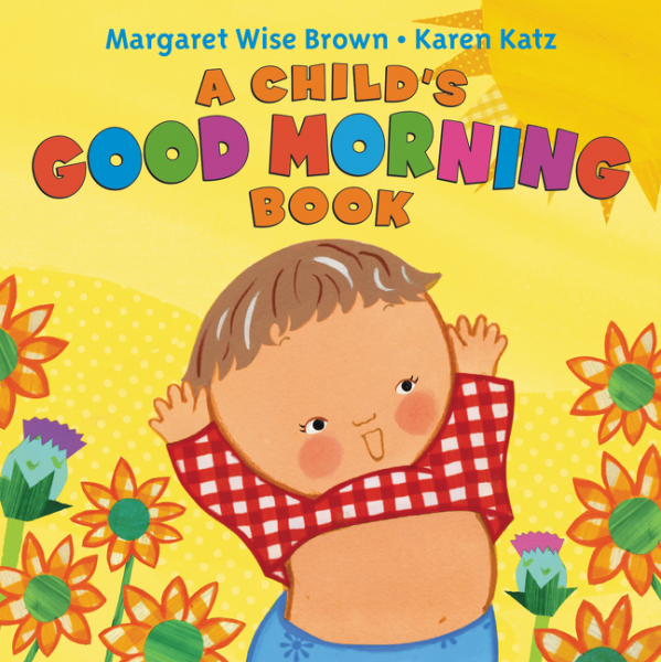 A Child's Good Morning Book Board Book robots and the whole technology story