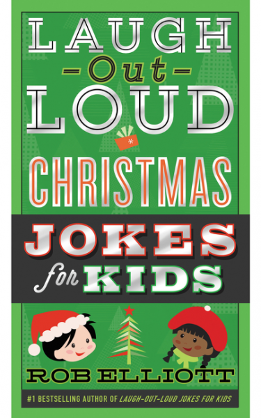 Laugh-Out-Loud Christmas Jokes for Kids lessons in laughing out loud