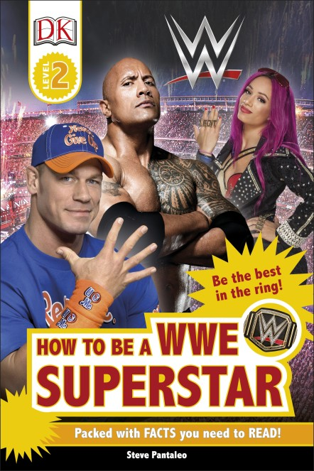 DK Readers: How to be a WWE Superstar