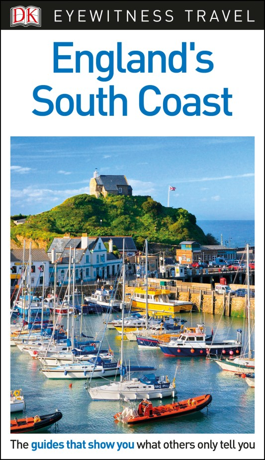 DK Eyewitness Travel Guide England's South Coast kent west and the weald