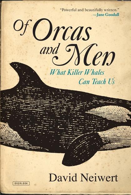 Of Orcas and Men sense and sensibility