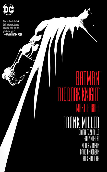 Batman: The Dark Knight: Master Race miller frank batman dkr deluxe