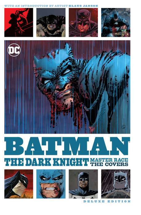 Batman: The Art of the Dark Knight: The Master Race miller frank batman dkr deluxe