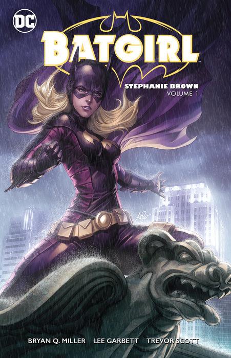 Batgirl: Stephanie Brown Vol. 1 batman gordon of gotham