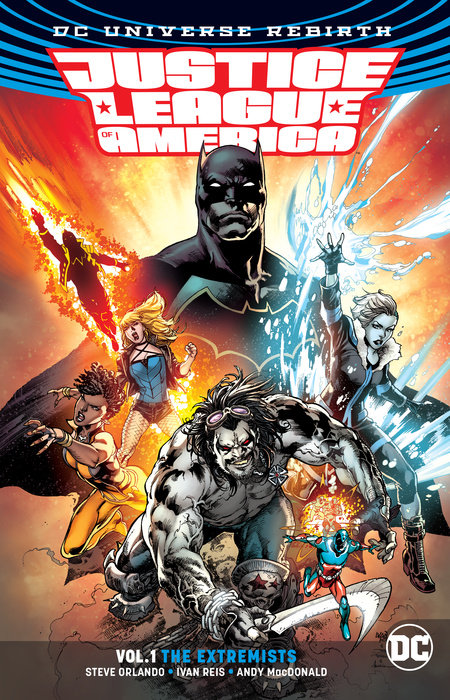 Justice League of America Vol. 1: The Extremists (Rebirth) justice league of america the silver age vol 3