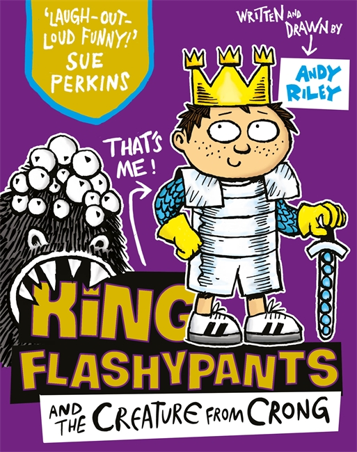 King Flashypants and the Creature From Crong eggers d a hologram for the king a novel