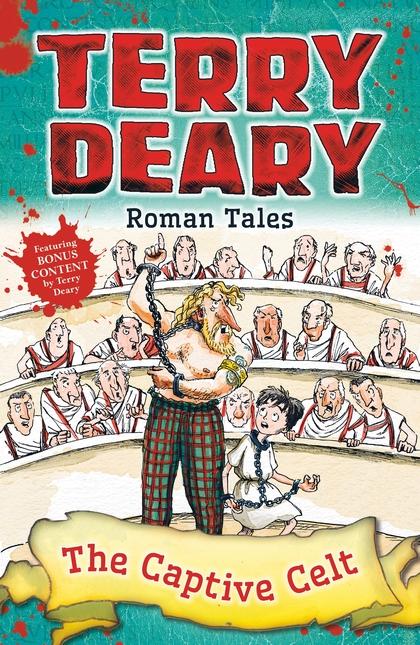 Roman Tales: The Captive Celt