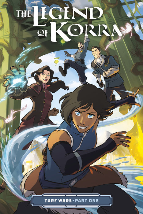 The Legend of Korra: Turf Wars: Part 1 j newell philip a new harmony the spirit the earth and the human soul